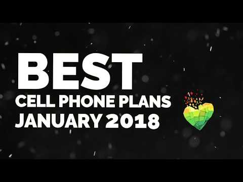 Best Cell Phone Plans January 2018!
