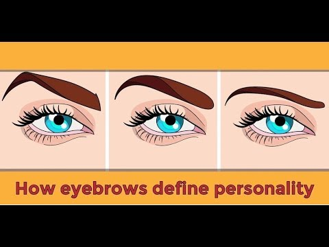 How EYEBROWS Define Personality | All about your Health
