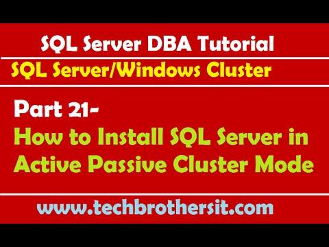 SQL Server DBA Tutorial 21- How to Install SQL Server in Active Passive Cluster Mode