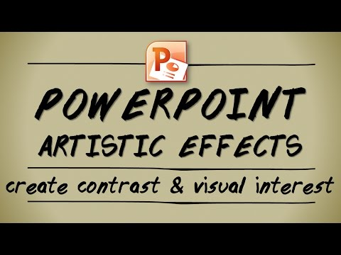 PowerPoint artistic effects - create contrast and visual interest