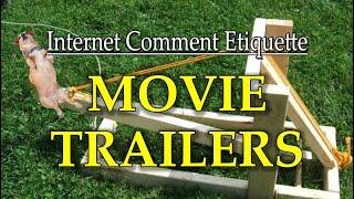 """Internet Comment Etiquette: """"Movie Trailers"""""""