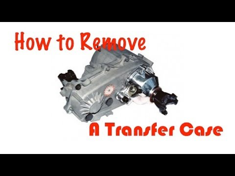 How to Remove a Transfer Case