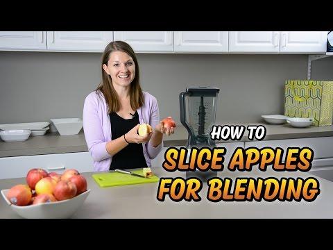 How To Slice Apples for Blending