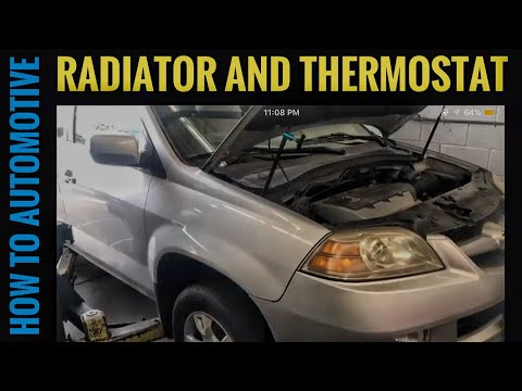 How to Replace the Radiator and Thermostat on a 2001-2006 Acura MDX