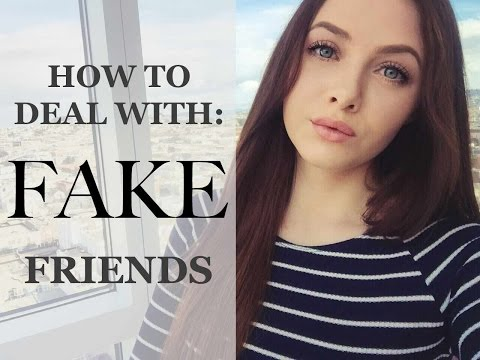 How to Deal With Fake Friends