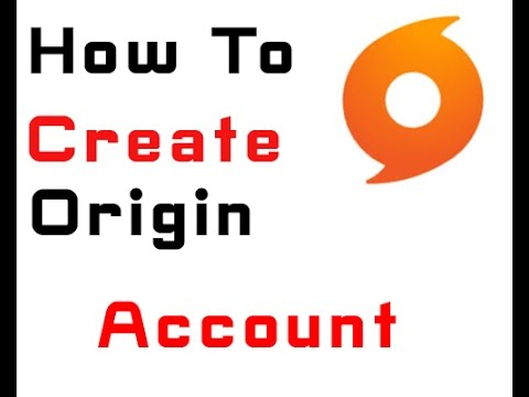 How To Create A free Origin Account