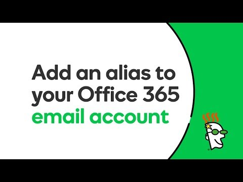 How to Add an Alias to Your Office 365 Email Account | GoDaddy