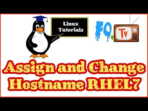 Hostname Command | How To Assign and Change Hostname in RHEL 7/Centos 7