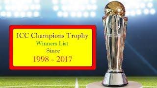 ICC Champions Trophy Winners Since 1998 - 2017 || Champions Trophy Winners List