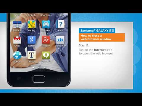 How to close a web browser window in Samsung® GALAXY S II