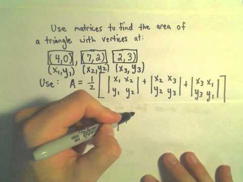 Determinants to Find the Area of a Triangle