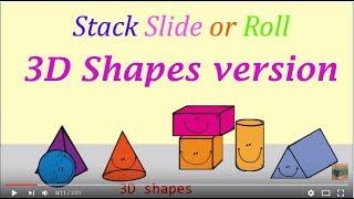 Stack Slide or Roll 3D shapes song (3D Shapes Version)
