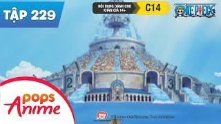 One Piece Tập 229 - Hải Liệt Xa Lao Vun Vút - Kinh Đô Trên Mặt Nước Water Seven - Phim Hoạt Hình