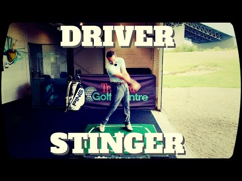How To Hit A Driver Stinger