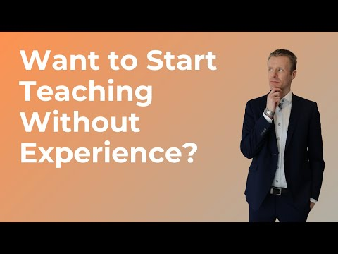 How to Become a Teacher With No Experience?