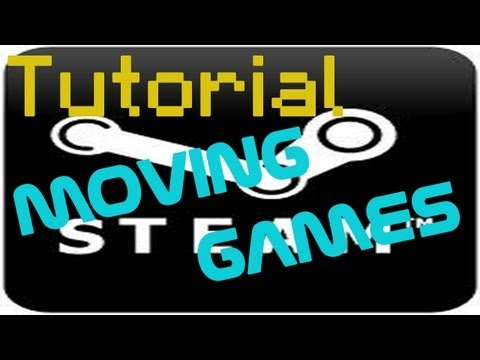 Tutorial: Moving steam games to an external hard drive.