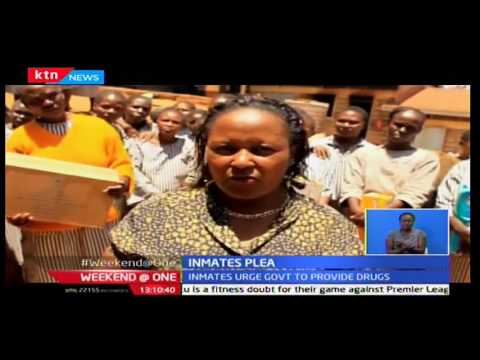 Weekend @ One: Inmates in Meru prison pleads for provision of drugs for cancer patients, 9/10/2016