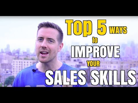 Top 5 Ways to Improve your Sales Skills   Even if You're Not a Salesperson