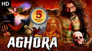 AGHORA 2020 - New Released Hindi Dubbed Full Movie | Horror Movies In Hindi | New South Movie 2020