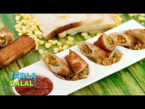 મકાઇના રોલ Corn Rolls Recipe ( In Gujarati), Bread Corn Roll starter by Tarla Dalal