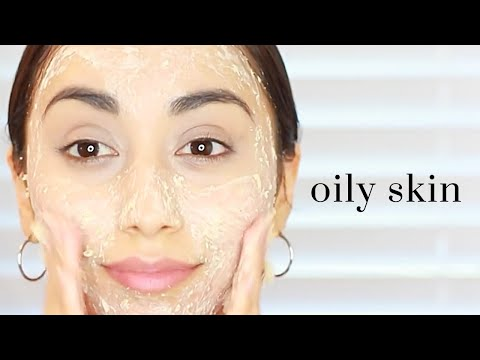GET RID OF OILY SKIN NATURALLY