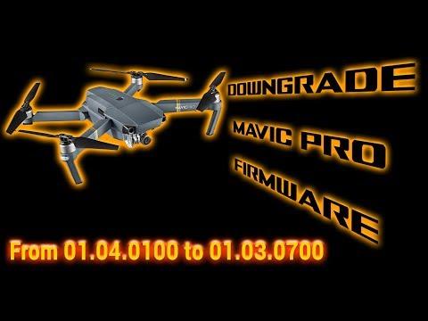DJI Mavic Pro - Downgrade from 01.04.0100 to 01.03.0700