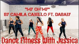 """""""My Oh My"""" Dance - Dance Fitness With Jessica Bass James"""