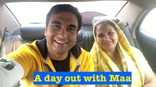 A day out with mother -   Lalit Shokeen Vlogs  
