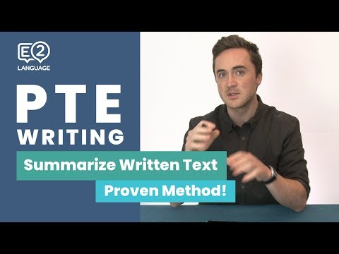 PTE Writing: Summarize Written Text | Learn the Proven Method!