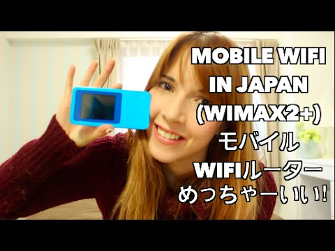 WiMax Mobile WiFi Routers In Japan - 日本の携帯のWiFi - 日本のモバイルインターネットめっちゃいい!