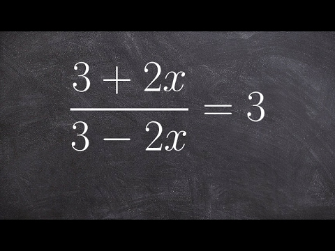 Tutorial-Solve a proportion when the variable is in denominator and numerator ex 16, (3+2x)/(3–2x)=3