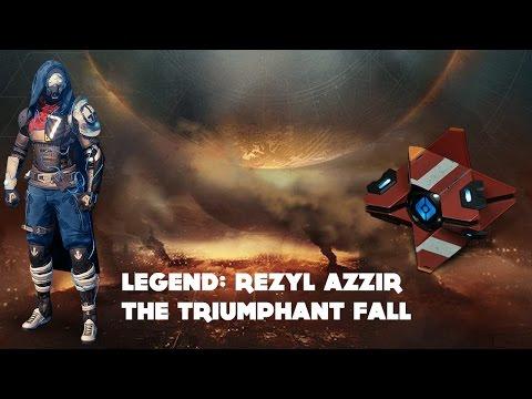 Legend: Rezyl Azzir - The Triumphant Fall (Destiny Dead Ghost Age of Triumph)