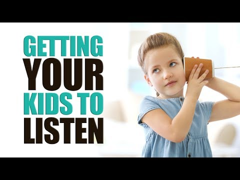 Getting Your Kids to Listen