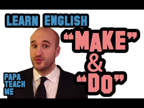 Difference between Make and Do - English Grammar