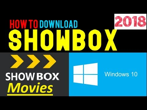 How to Install ShowBox for Windows 10 (2018 UPDATED!) (MovieBox)