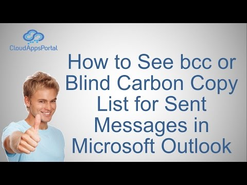 How to See bcc or Blind Carbon Copy List for Sent Messages in Microsoft Outlook