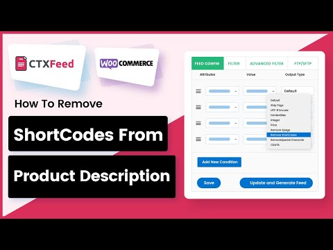 Remove ShortCodes and HTML tags from product description - WooCommerce Product Feed Pro