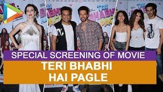UNCUT: Special screening of movie 'Teri Bhabi Hai Pagle'