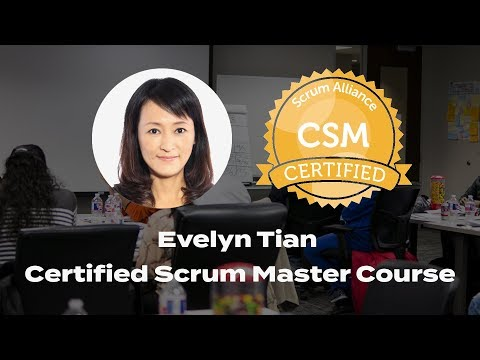 Evelyn Tian - Certified Scrum Master