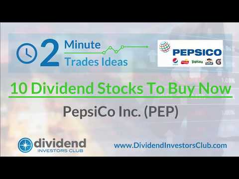 10 Dividend Stocks to Buy Now - PepsiCo Inc. (PEP) [2-Minute Trade Idea]