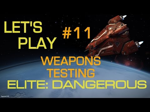 Elite Dangerous - Getting Started Step-by-Step | Let's Play #11 | Weapons Testing