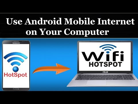 How To Use Android Mobile Internet on Your Computer Using WiFi Hotspot