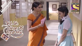 Yeh Un Dinon Ki Baat Hai | Naina Is Caught With Her Love Letter | Best Moments