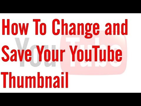 YouTube Thumbnail Won't Change / Save [FIX]