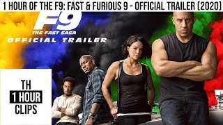 1 Hour of the F9: Fast \u0026 Furious 9 - Official Trailer (2020)