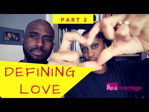 What is love part 2 - This Is Marriage -