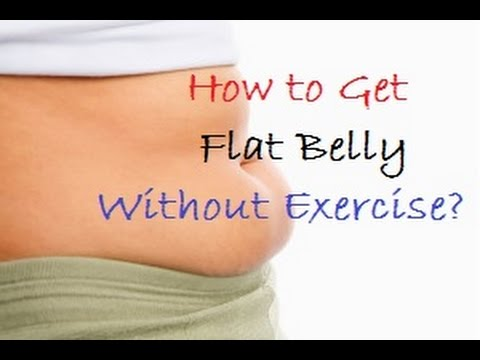 How to Get Flat Stomach Fast Without Exercise?