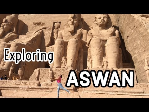 What to do in Aswan - What to do in Egypt part 2 -  Aswan adventures