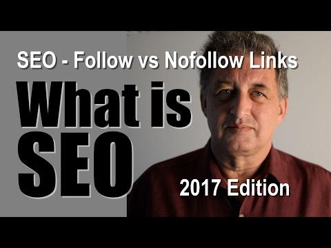 SEO Tutorial -  Follow and nofollow links - SEO tips for 2017