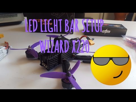 Front and rear Leds easy setup tutorial - Wizard X220 racing drone